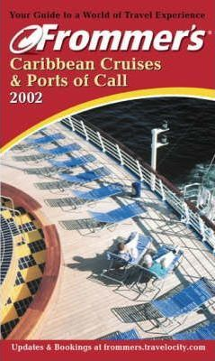 Caribbean Cruises and Ports of Call 2002