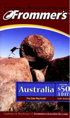 Frommer's Australia from $50 a Day