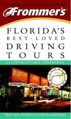 Frommer's Florida's Best-loved Driving Tours