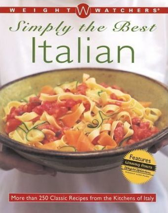 Weight Watchers< Simply the Best: Italian (Softcov Er)