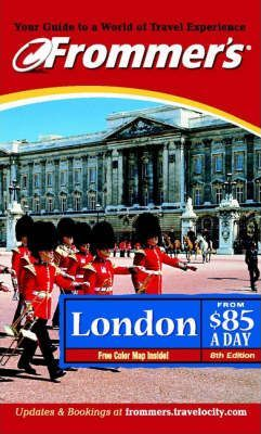 Frommer's London from $85 a Day 2002