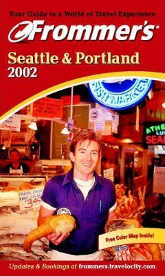 Seattle and Portland 2002