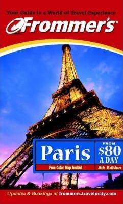 Frommer's Paris from $80 a Day 2002