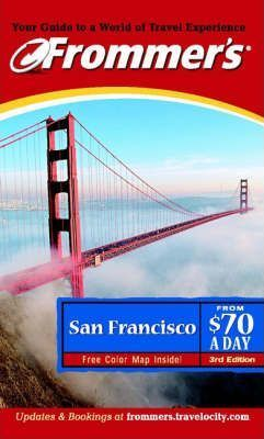 Frommer's San Francisco from $70 a Day