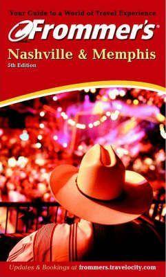 Frommer's Nashville and Memphis