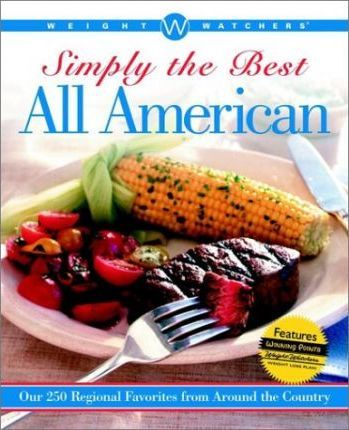 Weight Watchers Simply the Best All-American (Soft Cover Edition)