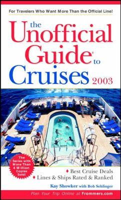 Unofficial Guide to Cruises 2003