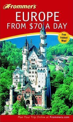 Frommer's Europe from 70 Pounds a Day