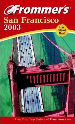 Frommer's San Francisco 2003