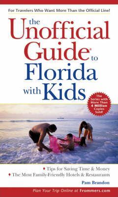 Unofficial Guide to Florida with Kids
