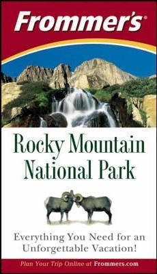 Frommer's Rocky Mountain National Park