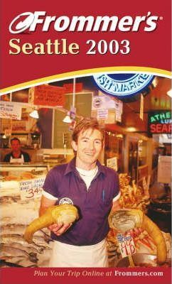Frommer's Seattle 2003