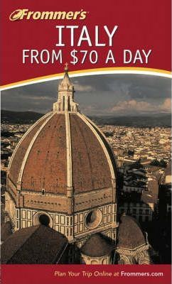 Frommer's Italy from 70 Pounds a Day
