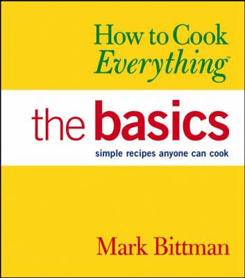 How to Cook Everything: Basics