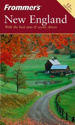 Frommer's New England, 12th Edition