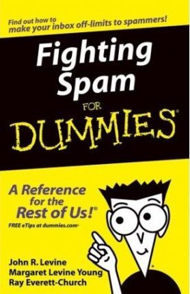 Fighting Spam for Dummies(R) E-DOC