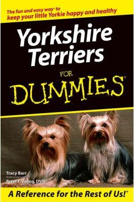 Yorkshire Terriers for Dummies