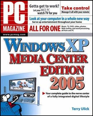 """PC Magazine"" Guide to Windows XP 2005"
