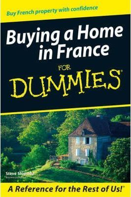 Buying a Home in France for Dummies