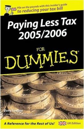 Paying Less Tax 2005/2006 For Dummies
