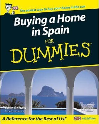 Buying a Home in Spain For Dummies