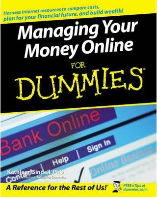Managing Your Money Online For Dummies