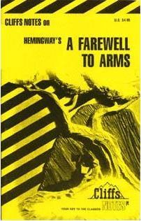 Cliffs Notes on Hemingway's A Farewell to Arms