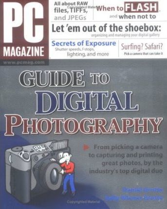 PC Magazine Guide to Digital Photography