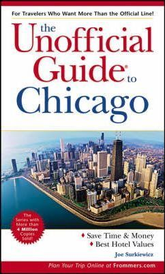 The Unofficial Guide to Chicago