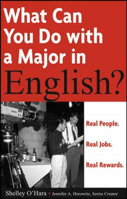 What Can You Do with a Major in English?