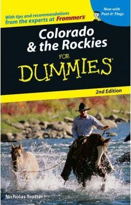 Colorado and the Rockies For Dummies