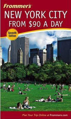 Frommer's New York City from $90 a Day