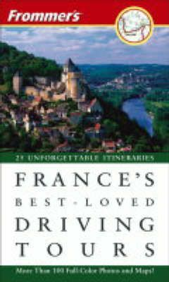 Frommer's France's Best-Loved Driving Tours