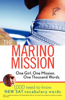The Marino Mission