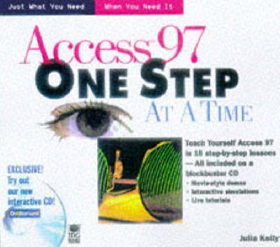 Access 97 One Step at a Time