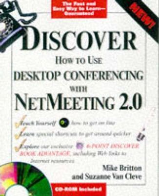 Discover Desktop Conferencing with Netmeeting 2.0