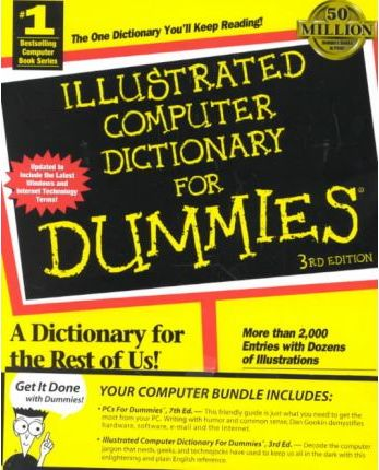PCs for Dummies: AND Illustrated Computer Dictionary for Dummies