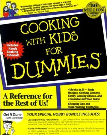 Dummies Month 2000 Bundle-Cooking with Kids FD & C Rafts FD