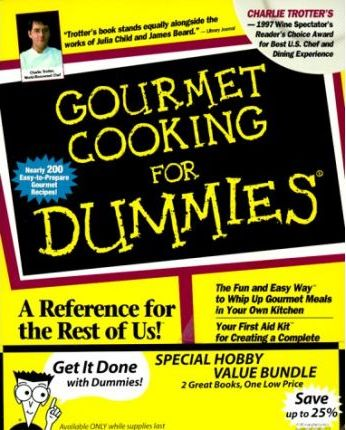 Gourmet Cooking for Dummies / Entertaining for Dummies