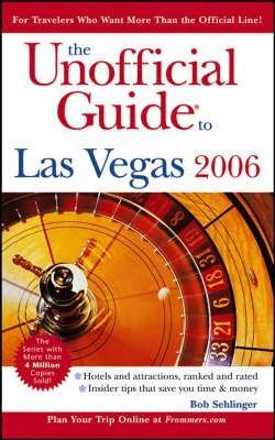 The Unofficial Guide to Las Vegas 2006