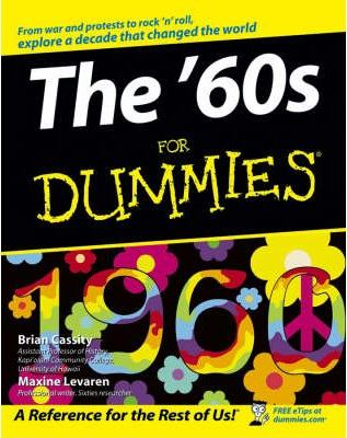 The 60's For Dummies