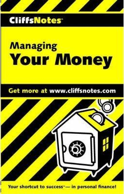 CliffsNotes Managing Your Money - UPC Version