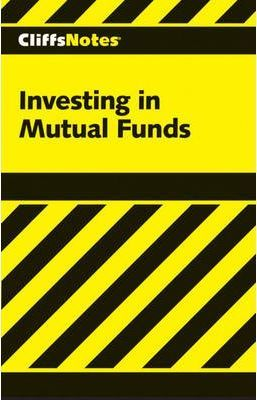 Cliffs Notes Investing in Mutual Funds - Upc Versi on