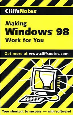 Making Windows 98 Work for You