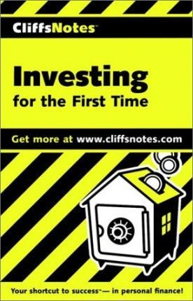 Cliffs Notes Investing for the First Time - Upc Ve Rsion