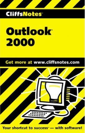 Cliffsnotes Getting Organized With Outlook 2000