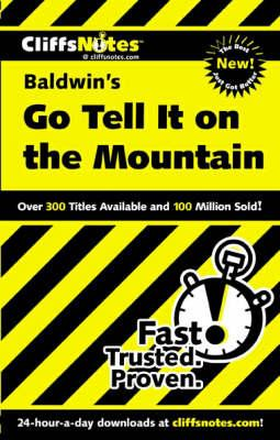 "Notes on Baldwin's ""Go Tell it on the Mountain"""