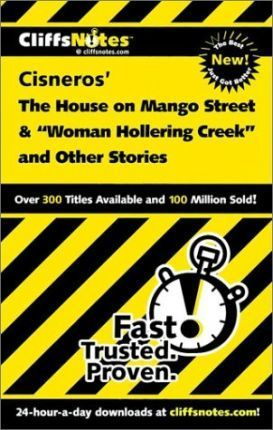 """""""The House on Mango Street"""" and """"Woman Hollering Creek"""" and Other Stories"""
