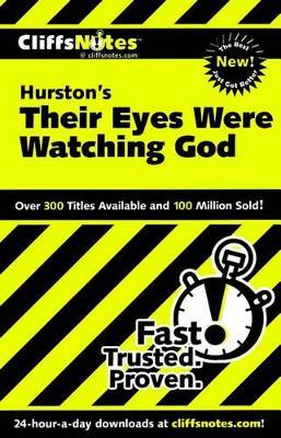 "CliffsNotes on Hurston's ""Their Eyes Were Watching God"""