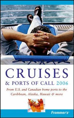 Frommer's Cruises and Ports of Call 2006